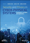 Security and Privacy in Cyber Physical Systems