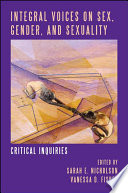 Integral Voices on Sex, Gender, and Sexuality