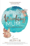 Working Mum ... Away with the Fairies ebook