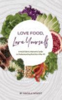 Love Food  Love Yourself