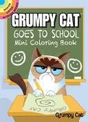 Grumpy Cat Goes to School Mini Coloring Book
