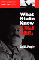 What Stalin Knew