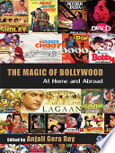 The Magic of Bollywood