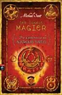 Die Geheimnisse des Nicholas Flamel : 2: Der dunkle Magier
