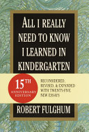 All I Really Need to Know I Learned in Kindergarten ebook
