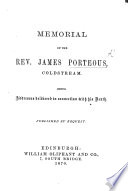 Memorial of the Rev. James Porteous, Coldstream. Being addresses delivered in connection with his death [by J. Stark and others]. Pdf/ePub eBook