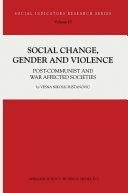 Social Change, Gender and Violence