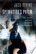 Spymaster s Prism