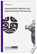 Interpretative Identity And Hermeneutical Community