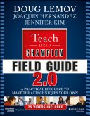 Teach Like a Champion Field Guide 2.0