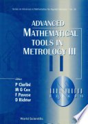 Advanced Mathematical Tools in Metrology III