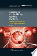 Globalization and the Chinese Retailing Revolution