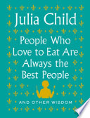 People Who Love to Eat Are Always the Best People Book PDF