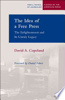 The Idea Of A Free Press