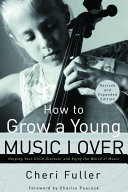 How to Grow a Young Music Lover Pdf/ePub eBook
