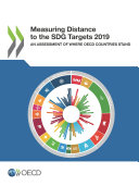 Measuring Distance to the SDG Targets 2019 An Assessment of Where OECD Countries Stand