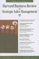 Harvard Business Review on Strategic Sales Management