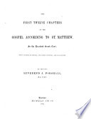 The First Twelve Chapters Of The Gospel According To St Matthew In The Received Greek Text With Various Readings And Notes Critical And Expository By The Late Reverend J Forshall Edited By Frederic Hale Forshall  Book PDF