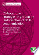Élaborer une stratégie de gestion de l'information et de la communication