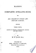 Hazen s Complete Spelling book for All Grades of Public and Private Schools Book