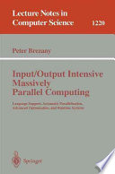 Input Output Intensive Massively Parallel Computing