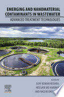 Emerging and Nanomaterial Contaminants in Wastewater