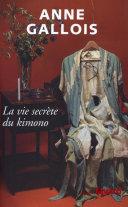 La vie secrète du Kimono