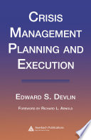 Crisis Management Planning and Execution Book
