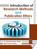 Introduction of Research Methods and Publication Ethics