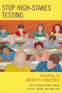 Stop High stakes Testing