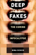 link to Deepfakes : the coming infocalypse in the TCC library catalog