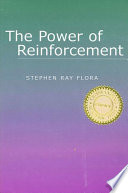 """Power of Reinforcement, The"" by Stephen Ray Flora"