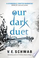 Our Dark Duet Book