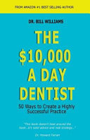 The $10,000 a Day Dentist