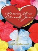Forever Love, Eternally Yours
