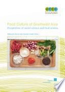 Food Culture Of Southeast Asia Perspective Of Social Science And Food Science