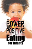 The Power of Positive Eating For Infants
