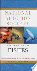 National Audubon Society Field Guide to Fishes  : North America