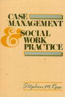 Case Management   Social Work Practice Book