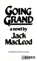 Going Grand   a Novel