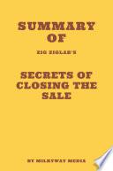 Summary of Zig Ziglar s Secrets of Closing the Sale