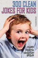 300 Clean Jokes for Kids