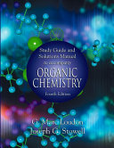 Study Guide and Solutions Manual to Accompany Organic Chemistry Book