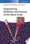 Engineering, Medicine and Science at the Nano-Scale
