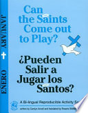 Can the Saints Come Out to Play  Pueden Salir a Jugar Los Santos   January