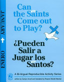 Pdf Can the Saints Come Out to Play?/Pueden Salir a Jugar Los Santos?: January Telecharger