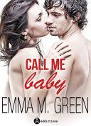 Call me Baby (l'intégrale)