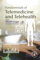 Fundamentals of Telemedicine and Telehealth