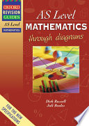 AS Level Mathematics Through Diagrams