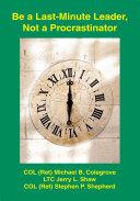 Be a Last-Minute Leader, Not a Procrastinator